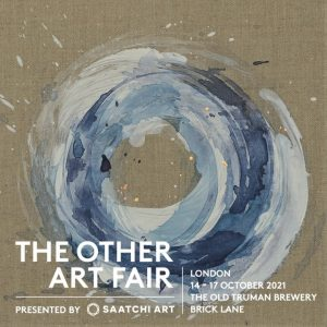 Exhibiting at The Other Art Fair, Old Truman Brewery, London 14 - 17 October 2021